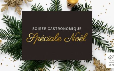 Retour sur la Soirée Gastronomique Spéciale Noël